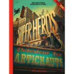 Les-super-heros-detestent-les-artichauts