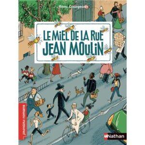couv Le Miel de la rue Jean-Moulinde Rémi COURGEON, collection
