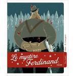couv Le Mystère Ferdinand de MIM, illustré par Rémi COURGEON éditions MILAN