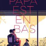 Papa est en bas de Sophie ADRIANSEN illustré par Tom HAUGOMAT, éditions NATHAN