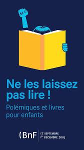affiche exposition Ne les laissez pas lire !